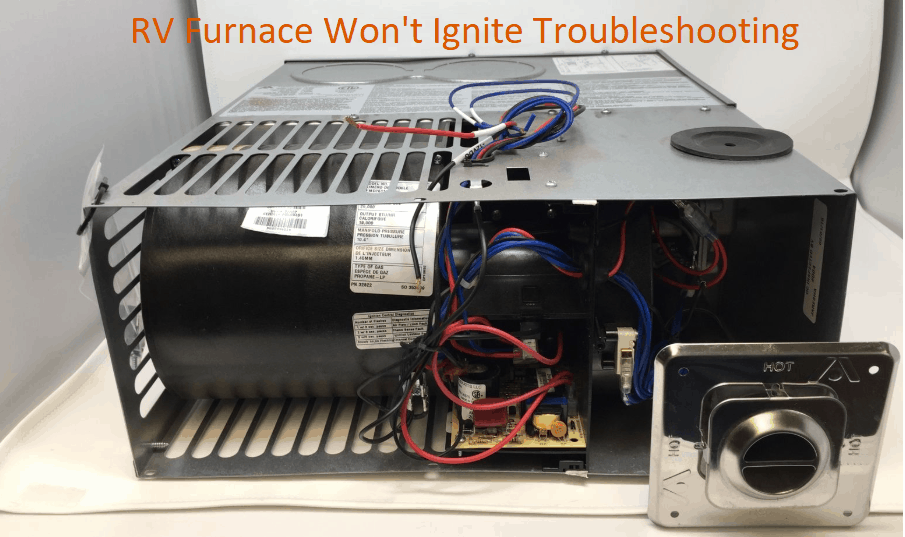 Troubleshooting RV furnace that wont ignite