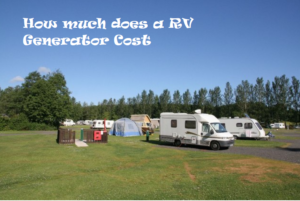 How much does a rv generator cost