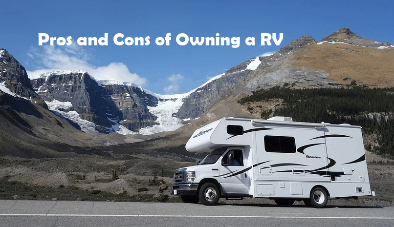 18 Pros and Cons Of Owning an RV (Camper Trailer or Motorhome)