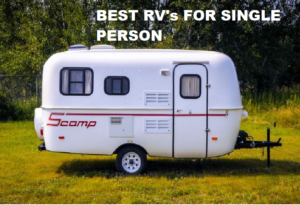 10 Best RV's For a Single Person